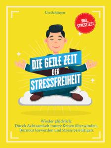 Die geile Zeit der Stressfreiheit